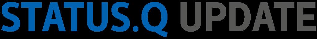 STATUS Q UPDATE - Mehr als eine Newsletter